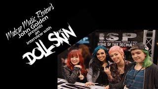 Doll Skin Interview