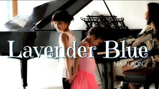 LAVENDER BLUE, dilly dilly | cover by Nia Aladin