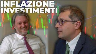 Inflazione e investimenti: con Davide Cardillo