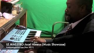 Le Maestro JOCEL ALMEUS (Showcase)