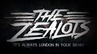 The Zealots - It's Always London in Your Brain (LIVE ON TOUCHTUNES)
