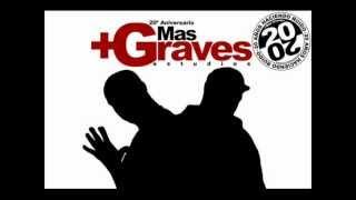 Mas Graves - Sonido Campeón [LETRA]