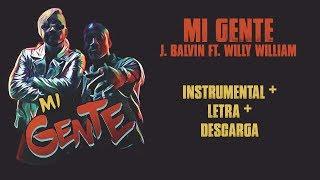 MI GENTE (VIDEO KARAOKE)   J.  BALVIN FT.  WILLY WILLIAM (2017)