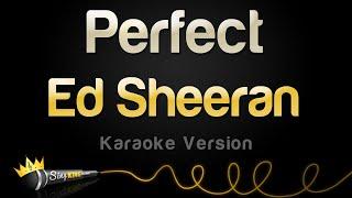Ed Sheeran - Perfect (Karaoke Version) width=