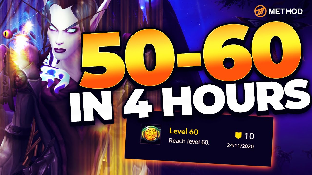 Method - 50 to 60 in 4 HOURS! Shadowlands Race to World First 60 Event | Method