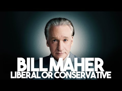 Bill Maher Liberal or Conservative? | The Serfs