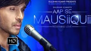 AAP SE MAUSIIQUII Trailer 2016 | Himesh Reshammiya | Latest Album | Releasing Soon - Review width=