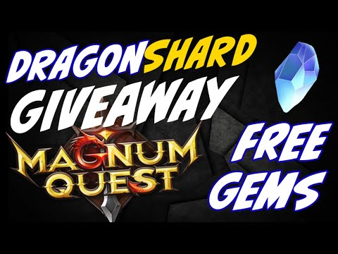 FREE Dragonshard giveaway premium currency Magnum Quest