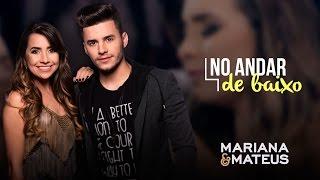 Mariana e Mateus - No andar de baixo | Pocket Show