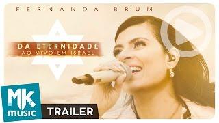 Fernanda Brum - Trailer Oficial - DVD Da Eternidade