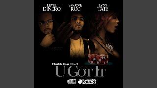 U Got It (feat. Lynn Tate)