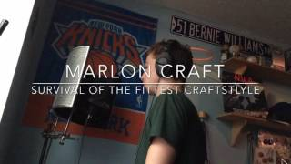 Marlon Craft - Survival of the Fittest Craftstyle