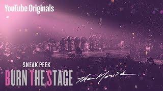 Sneak Peek | Burn the Stage: the Movie | #BurnTheStageTheMovie width=