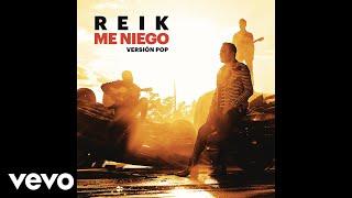 Reik - Me Niego (Versión Pop) (Cover Audio)