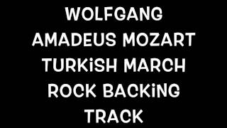 Wolfgang Amadeus Mozart Turkish March Rock Backing Track HD & HQ! Umiker Pascal