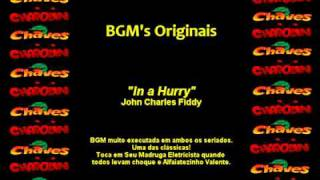 CHAVES & CHAPOLIN - Música de Fundo - In A Hurry