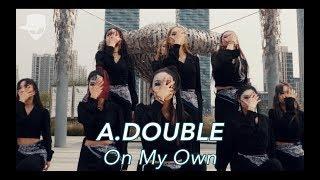 On My Own(ft. Nefera) - Troyboi | A.DOUBLE | Vana Kim Choreography