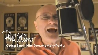 Phil Collins - 'Going Back' Mini Documentary (Part 2 of 6: The 'Dig Me' Room)
