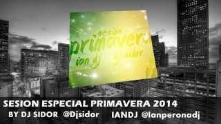 01 Dj Sidor & Ian Dj - Sesion Primavera 2014