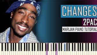 How To Play: 2Pac - Changes | Piano Tutorial