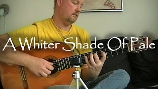 A whiter shade of pale - Procol Harum | fingerstyle guitar