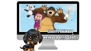 Convite Animado Grátis Masha e o Urso