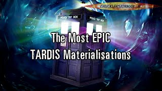 The Most EPIC TARDIS Materialisations Compilation