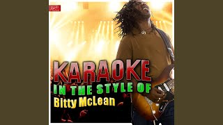 Dedicated to the One I Love (In the Style of Bitty Mclean) (Karaoke Version)