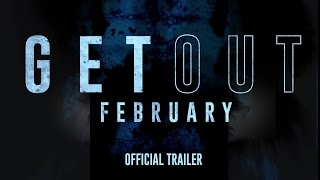 Get Out - In Theaters This February - Official Trailer