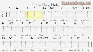 Holy, Holy, Holy Chord Melody Guitar Hymn