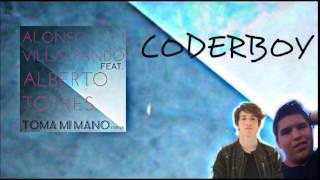 Alonso Villalpando feat. Alberto Torres - Toma Mi Mano (Cover)