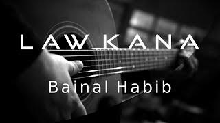 Law Kana Bainal Habib ( Acoustic Karaoke )