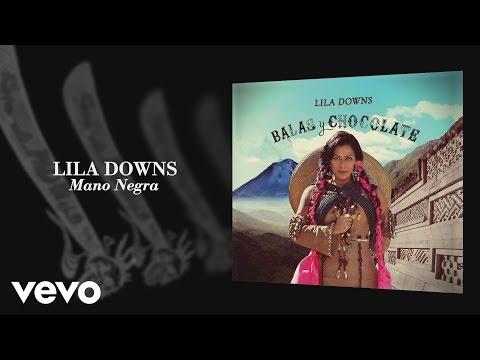 lila-downs-mano-negra-audio-liladownsvevo