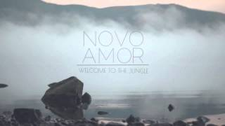 Novo Amor - Welcome to the jungle