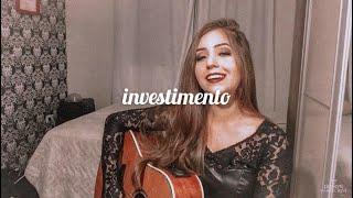 Iasmyn Wareschini - Investimento (cover) Matheus & Kauan