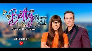 Telenovela Yo Soy Betty, La Fea remake colombiano con Danna Paola y Carlos Ponce 2018-2019