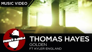 Thomas Hayes ft Kyler England - Golden (Official Lyric Video)