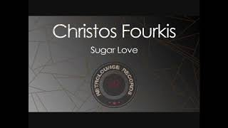 Christos Fourkis - Sugar Love