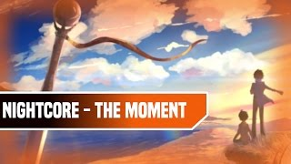 Nightcore - The Moment (Toby Green Remix)
