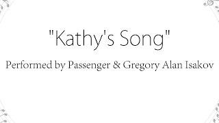 Kathy's Song - Passenger (Lyrics)