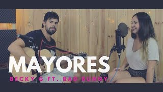 MAYORES - BECKY G FT. BAD BUNNY | LIVE COVER - CAROLINA GARCÍA