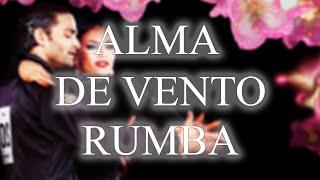 RUMBA | Alma De Vento (André Remix) - 22bpm.