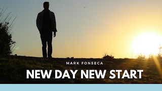 New Day New Start - New Indie Single (Behind The Music) - Mark Fonseca