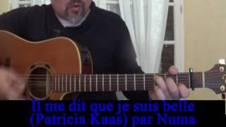 Il me dit que je suis belle  (Patricia Kaas) reprise guitare voix