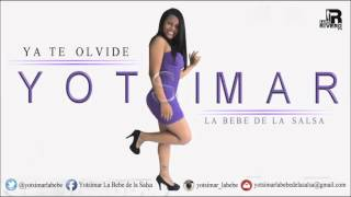 Yotsimar La Bebe de la Salsa - Ya te olvide (AUDIO)