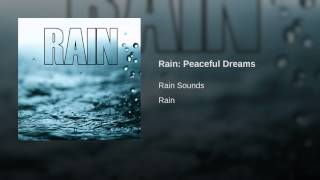 Rain: Peaceful Dreams