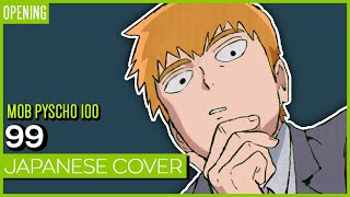 Mob Psycho 100 OP - 99 JAPANESE | Kuraiinu (TV-Size)