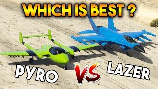 GTA 5 ONLINE : PYRO VS LAZER (WHICH IS BEST PLANE?)