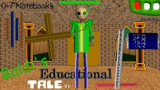 Baldi's Educational Tale: Baldi's Wants To Kill You  - Baldi's Basics V1.4.1 Mod