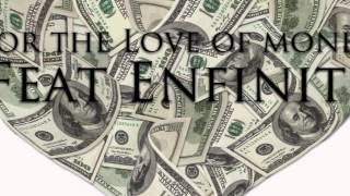 N.Y.G.(Three Letters do it Better) feat Enfinite-For the Love of money Preview